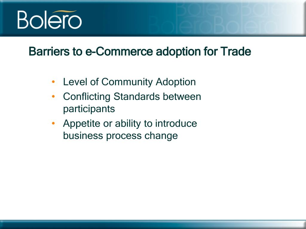 Barriers to e-Commerce adoption for Trade