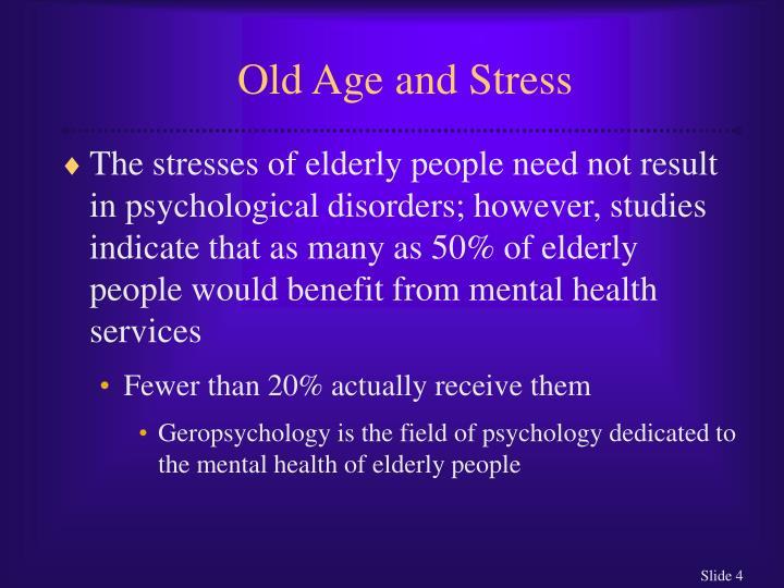 Old Age and Stress