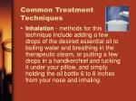 common treatment techniques10