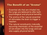 the benefit of an aroma