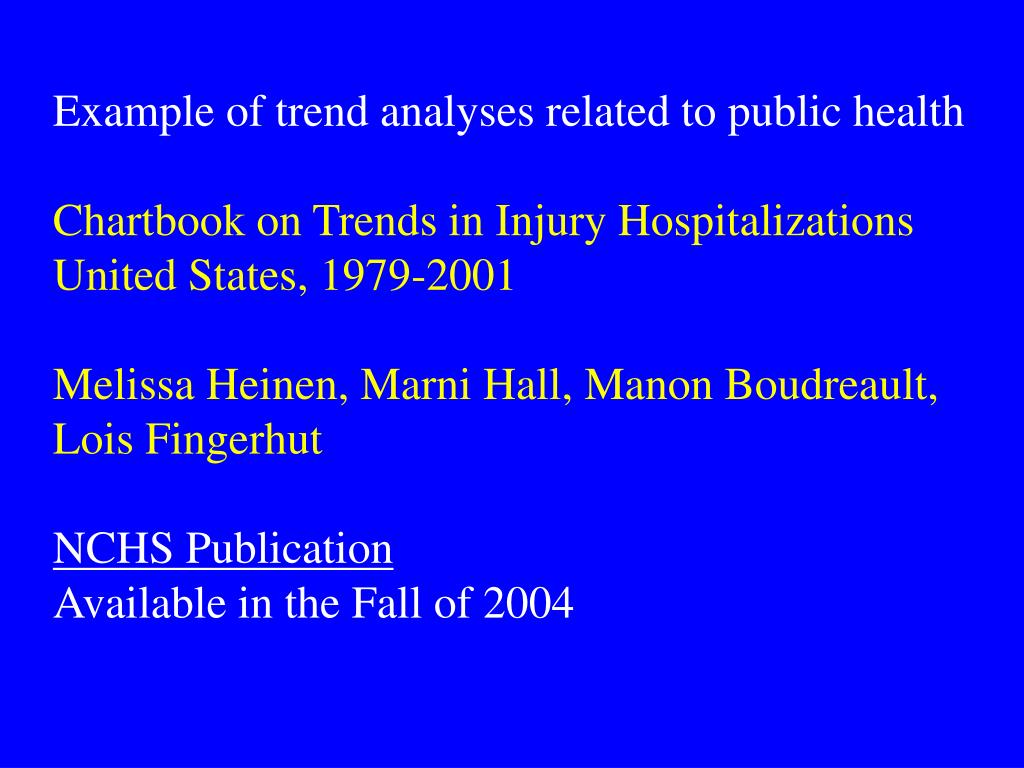 Example of trend analyses related to public health