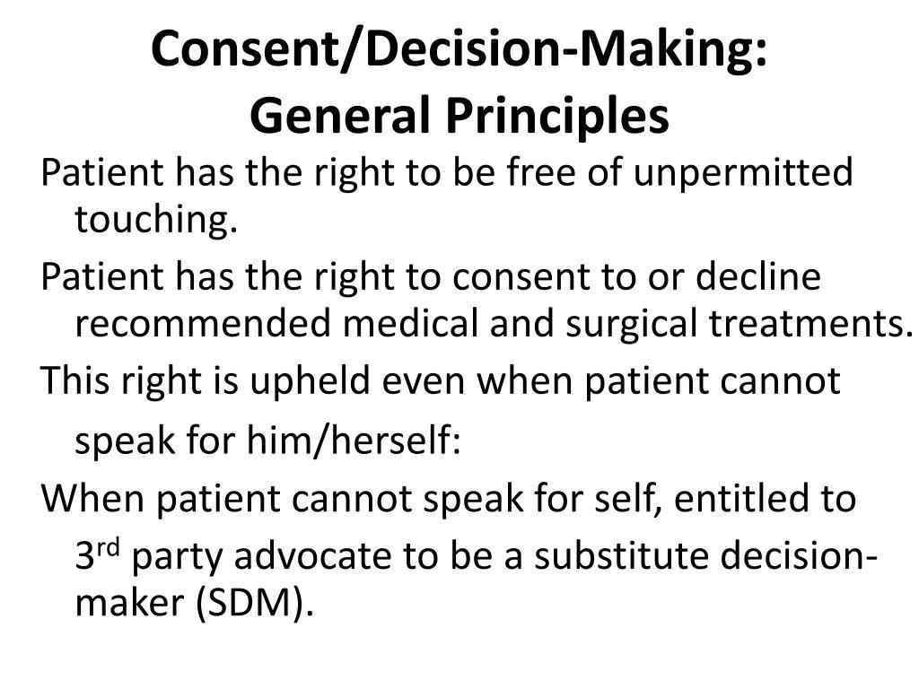 Consent/Decision-Making: General Principles