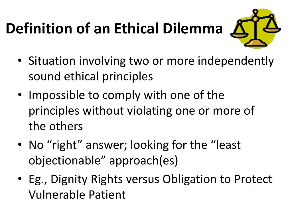 Definition of an Ethical Dilemma