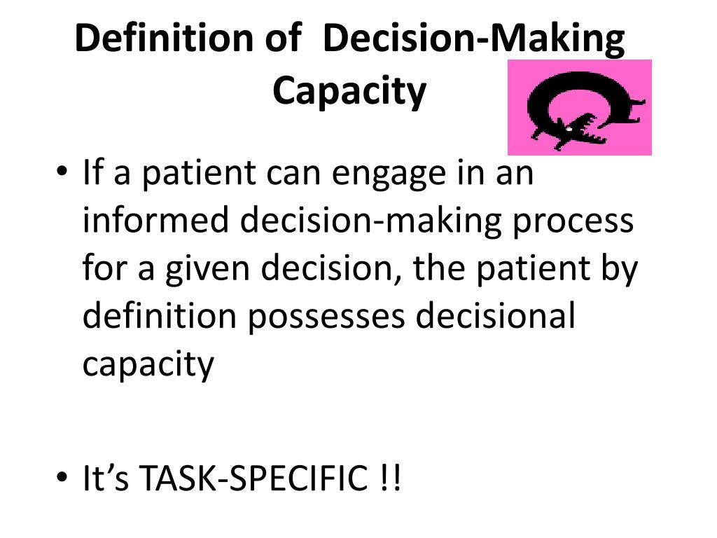 Definition of  Decision-Making Capacity