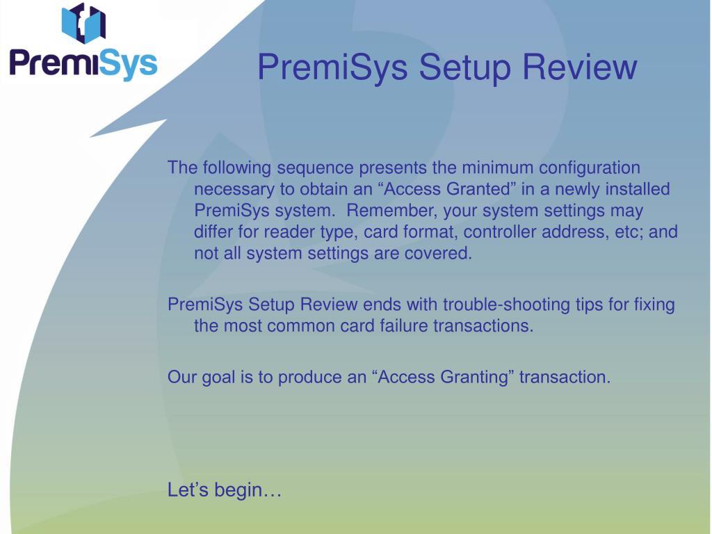 premisys setup review l.
