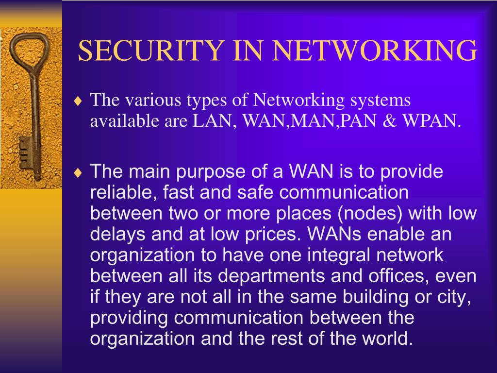 SECURITY IN NETWORKING
