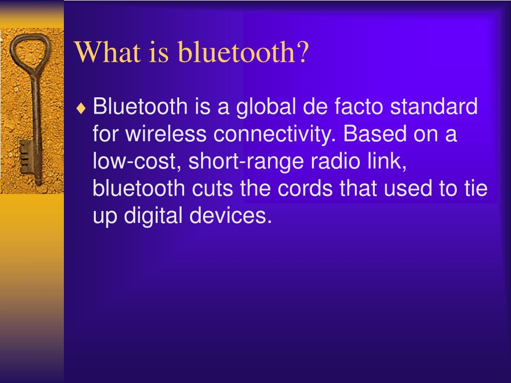 What is bluetooth?