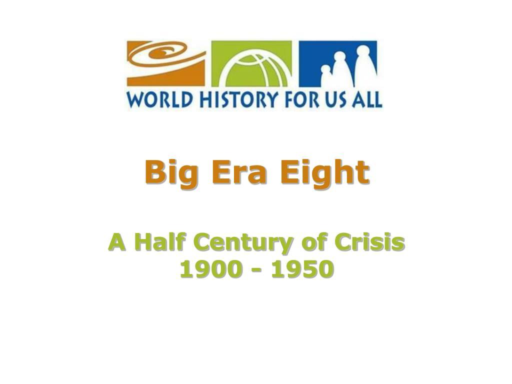 Big Era Eight