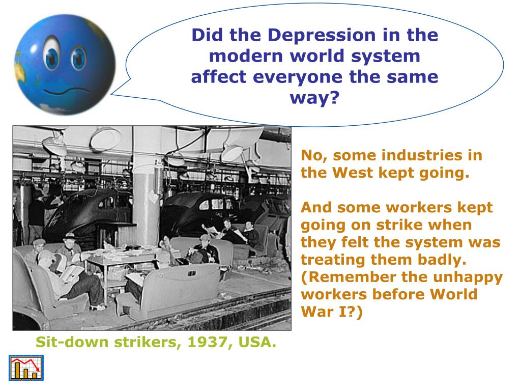 Did the Depression in the modern world system affect everyone the same way?