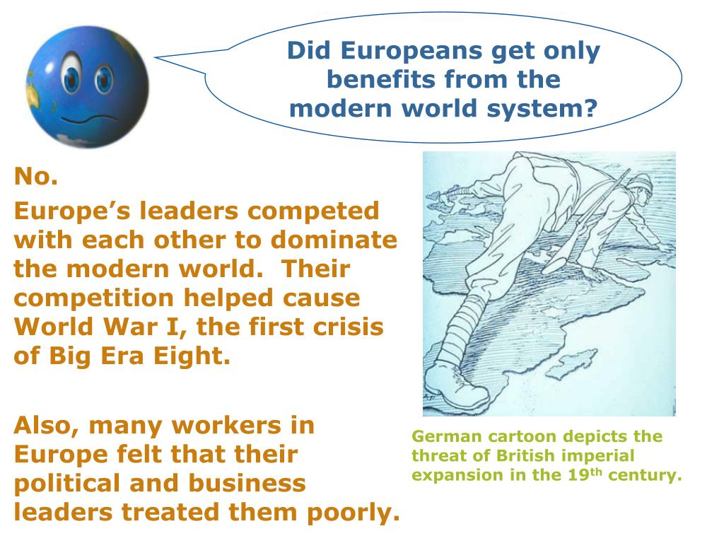 Did Europeans get only benefits from the modern world system?