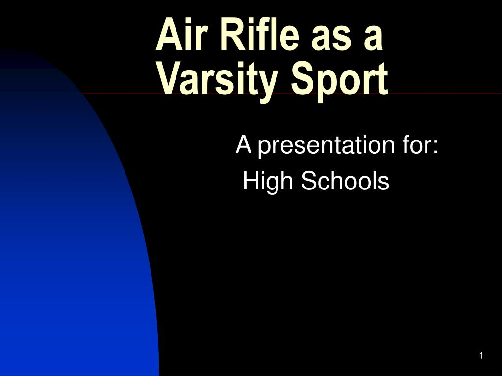 air rifle as a varsity sport l.