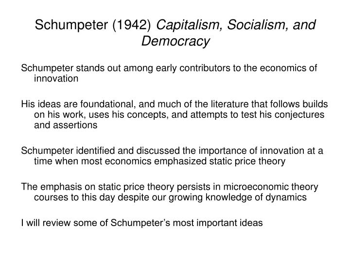 Schumpeter 1942 capitalism socialism and democracy