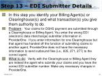 step 13 edi submitter details