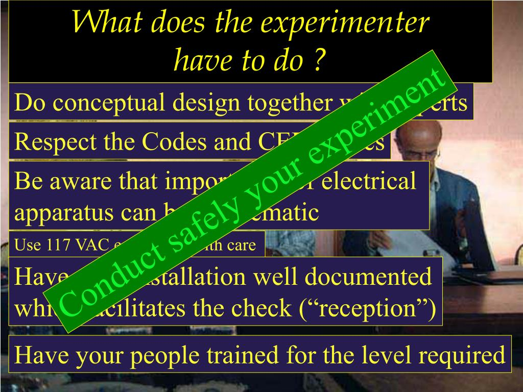 What does the experimenter