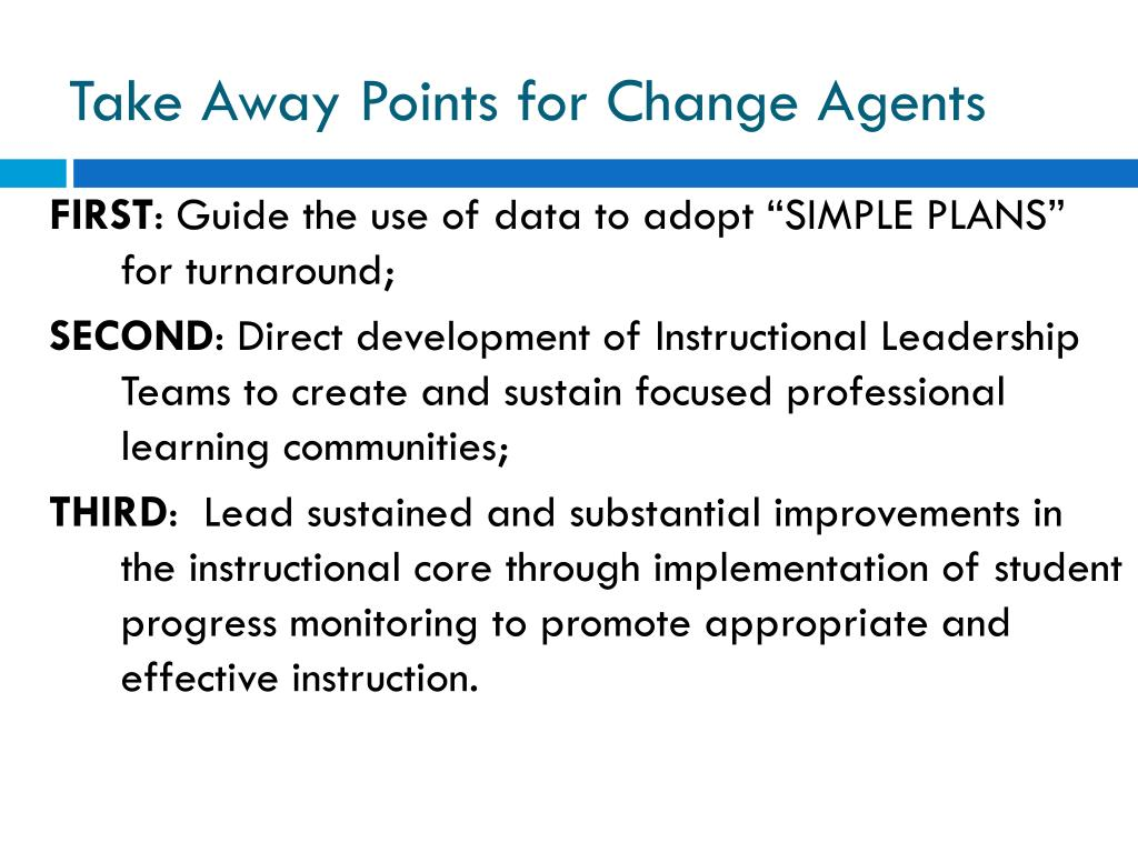 Take Away Points for Change Agents