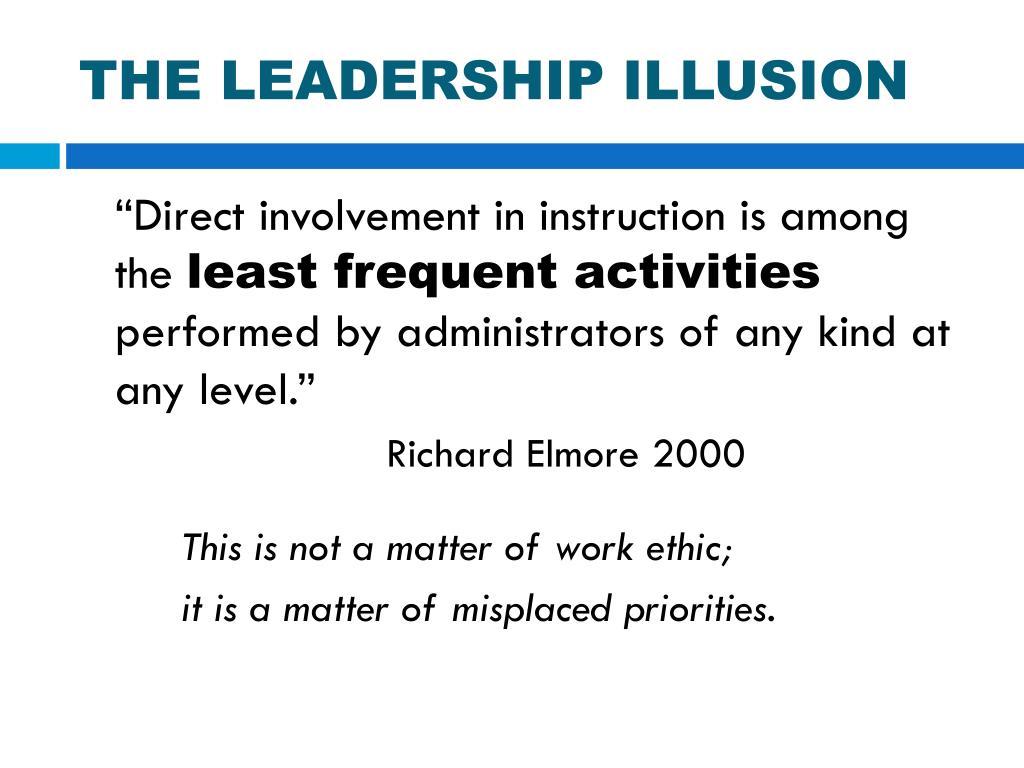 THE LEADERSHIP ILLUSION