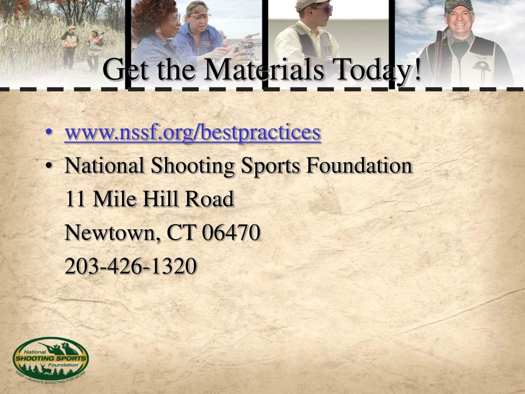 Get the Materials Today!