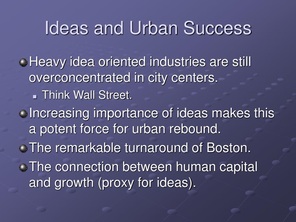 Ideas and Urban Success