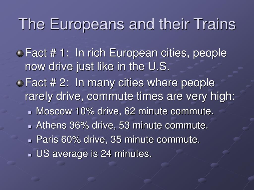 The Europeans and their Trains