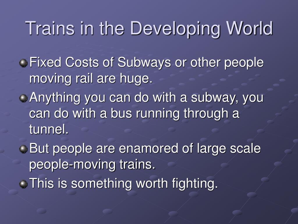 Trains in the Developing World