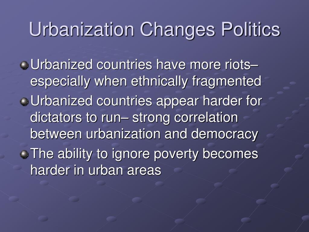 Urbanization Changes Politics