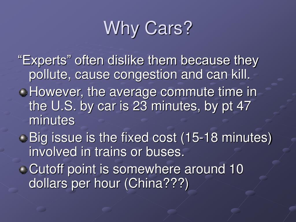 Why Cars?