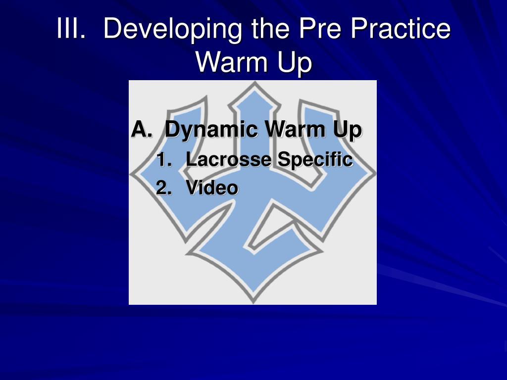 A.Dynamic Warm Up