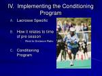 iv implementing the conditioning program