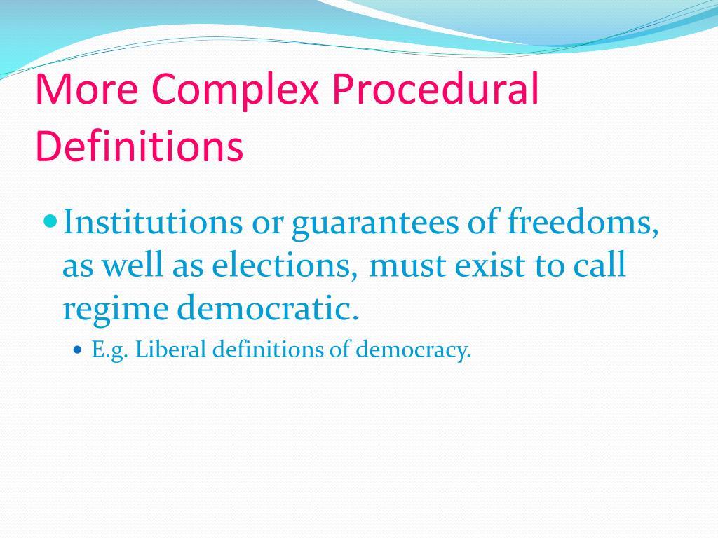 More Complex Procedural Definitions