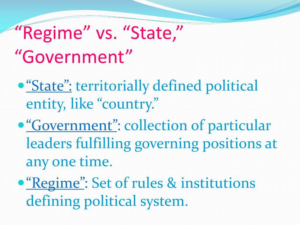 """Regime"" vs. ""State,"" ""Government"""
