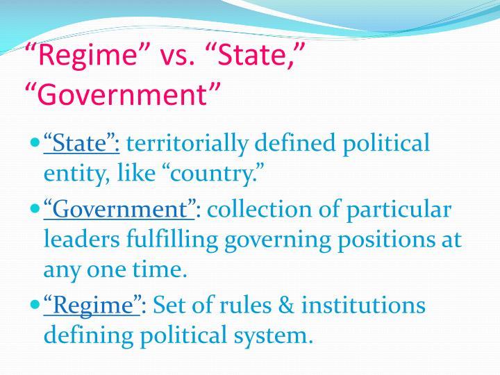 Regime vs state government