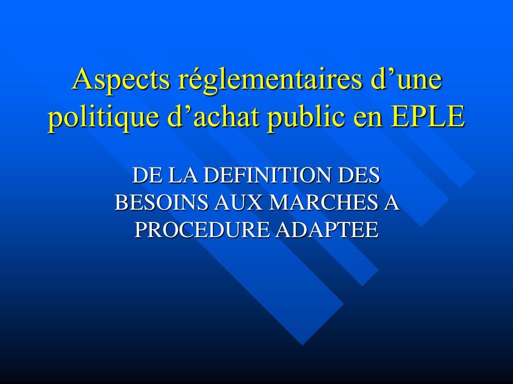 Aspects réglementaires d'une politique d'achat public en EPLE