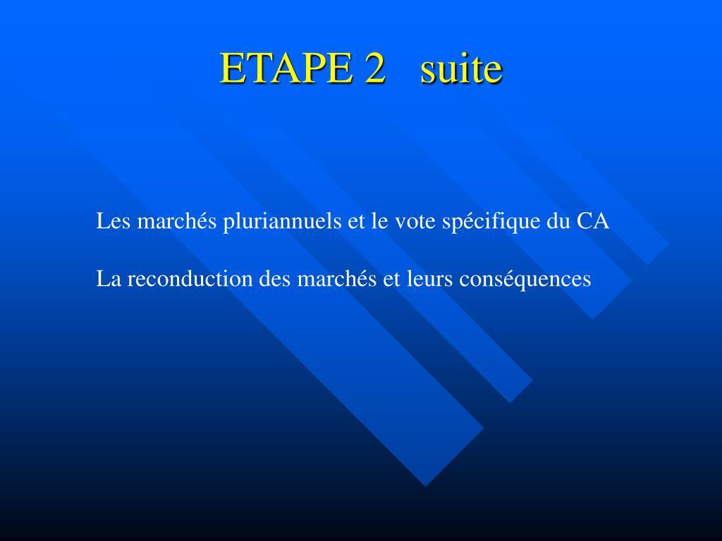 ETAPE 2   suite