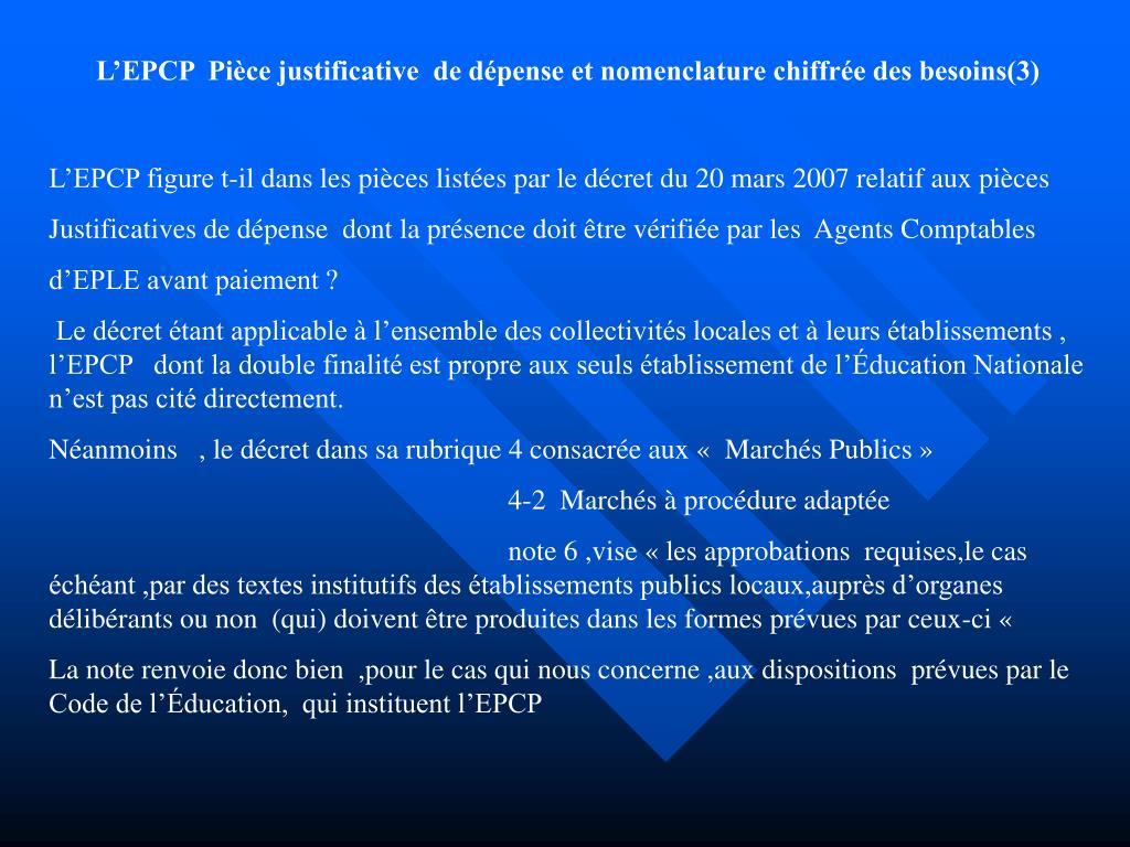 L'EPCP  Pièce justificative  de dépense et nomenclature chiffrée des besoins(3)