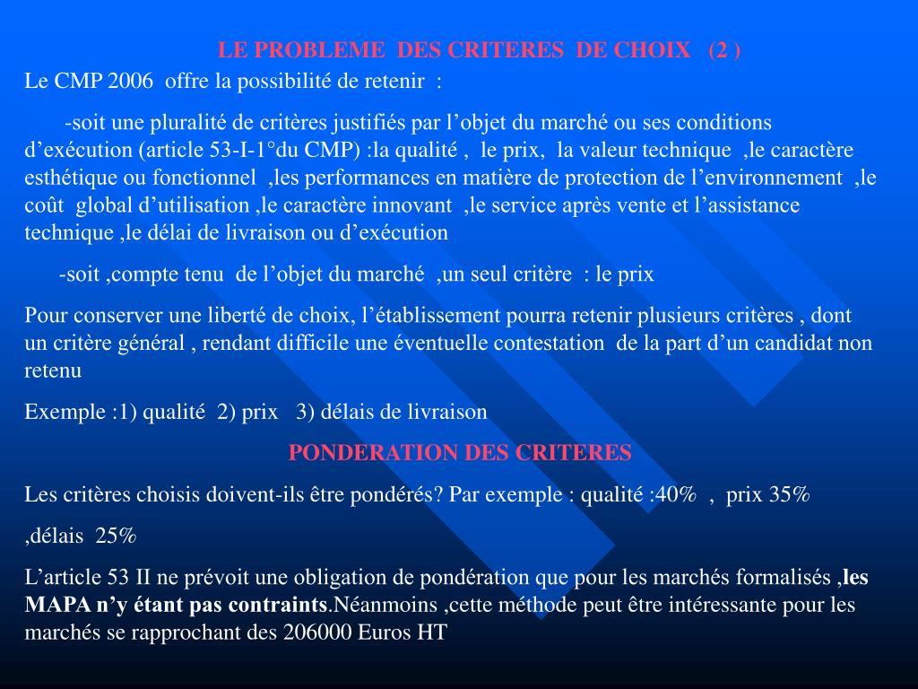 LE PROBLEME  DES CRITERES  DE CHOIX   (2 )