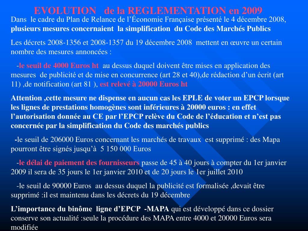EVOLUTION   de la REGLEMENTATION en 2009
