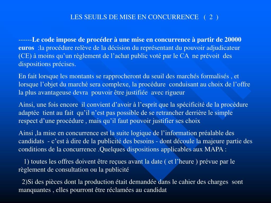 LES SEUILS DE MISE EN CONCURRENCE   (  2  )