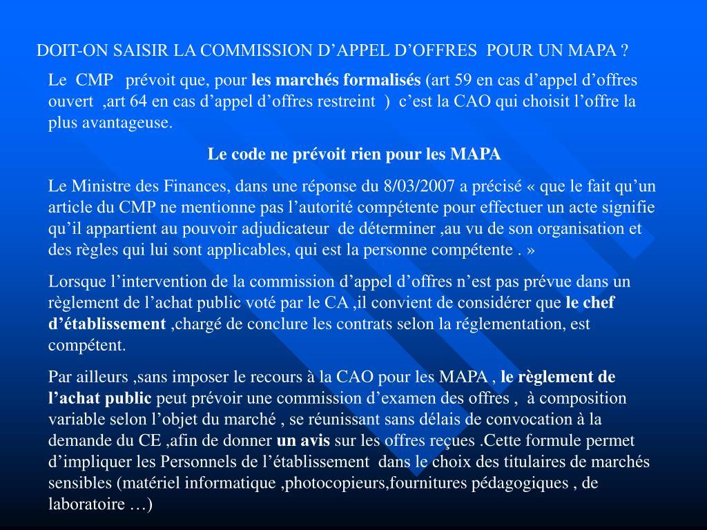 DOIT-ON SAISIR LA COMMISSION D'APPEL D'OFFRES  POUR UN MAPA ?