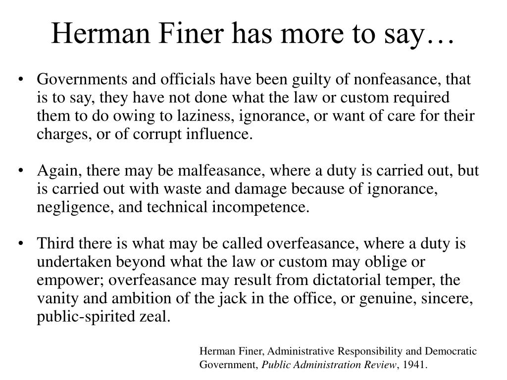 Herman Finer has more to say…