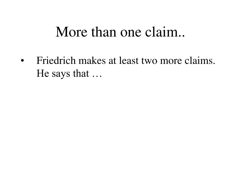More than one claim..