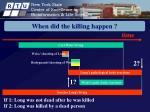 when did the killing happen