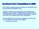 combined event competitions in 2008