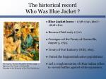 the historical record who was blue jacket