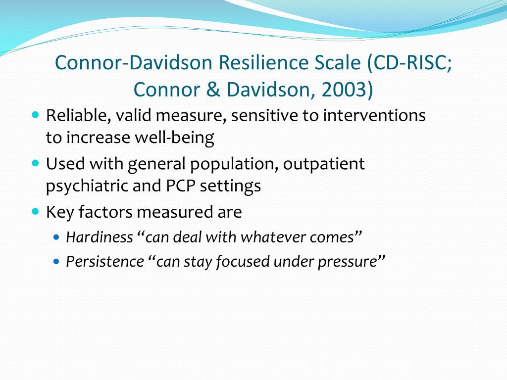 Connor-Davidson Resilience Scale (CD-RISC; Connor & Davidson, 2003)