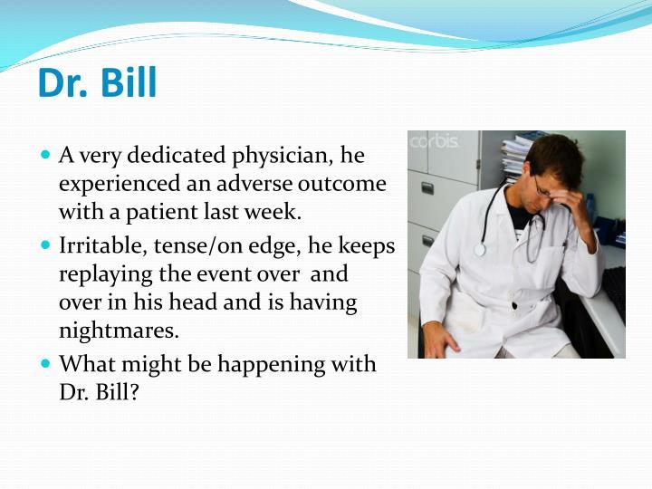 Dr bill