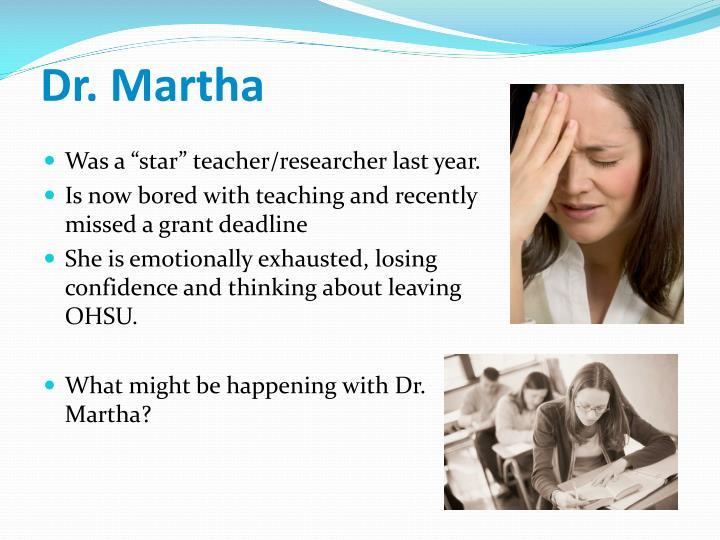 Dr martha