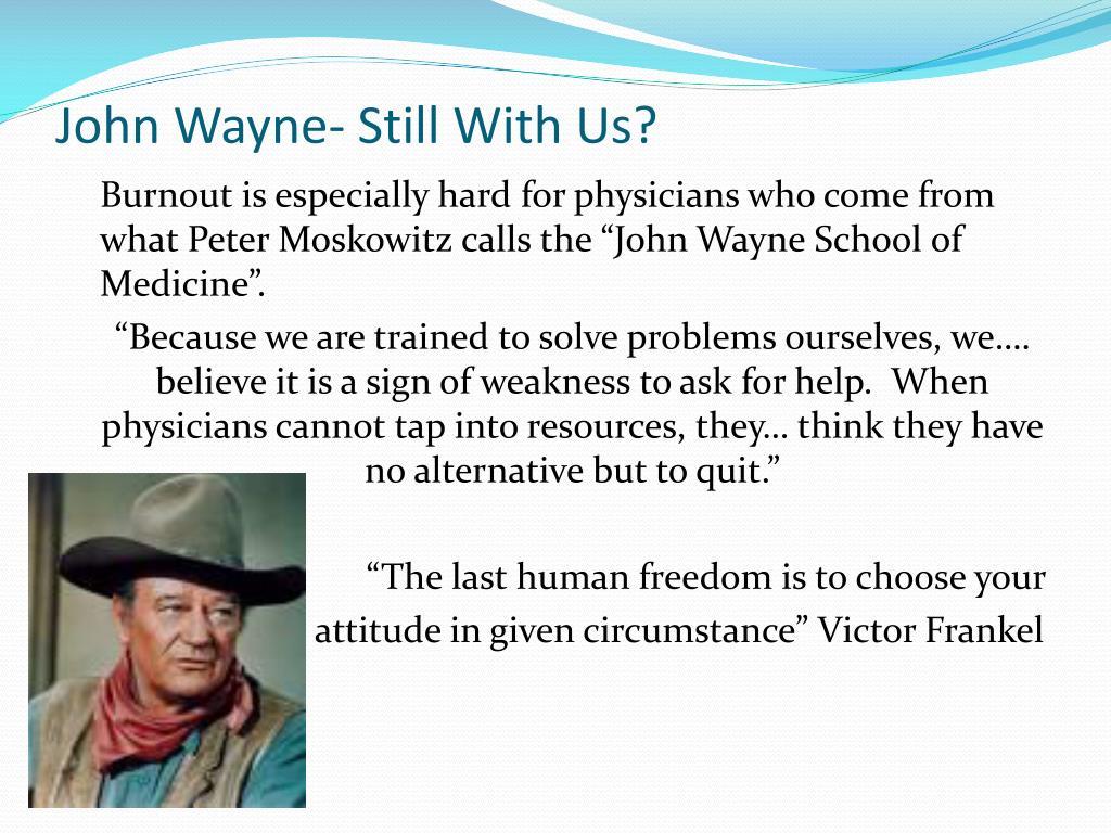 John Wayne- Still With Us?