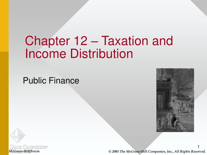 chapter 12 taxation and income distribution n.