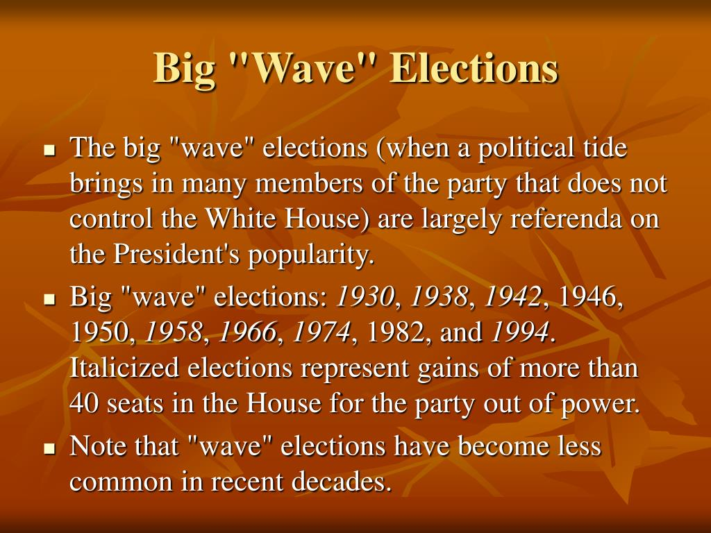 "Big ""Wave"" Elections"
