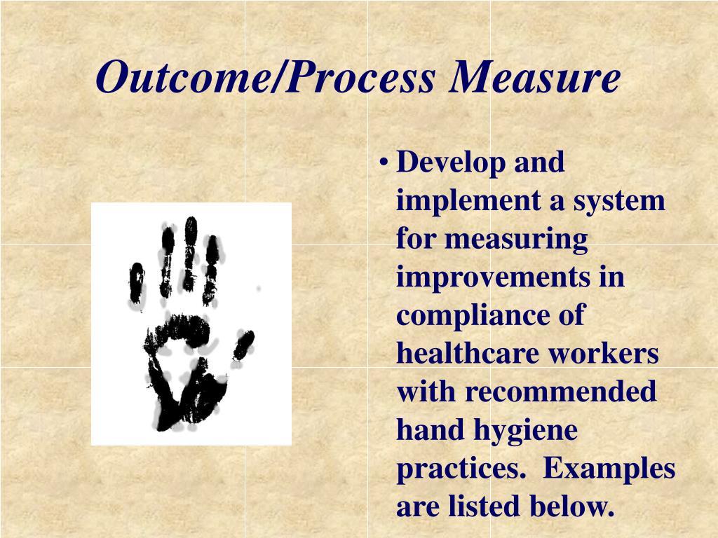 Outcome/Process Measure